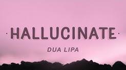 Dua Lipa - Hallucinate (Lyrics)