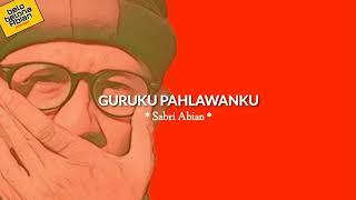 "Download lagu Narasi ""GURUKU PAHLAWANKU"" karya Sabri Abian | belobelona Abian"