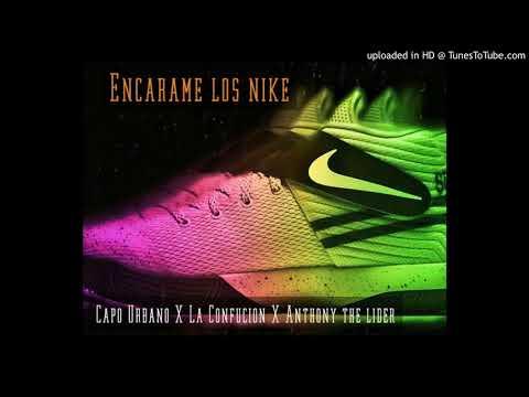 Me Encarame los Nike (Audio official) El Capo Urbano X La Confucion X Anthony the Lider