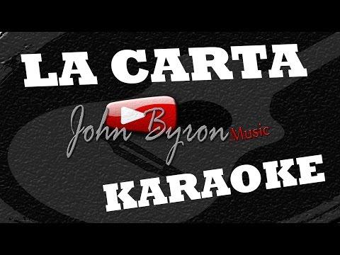 La Carta ░(KARAOKE) by ɺohn ɮyron ►♫░