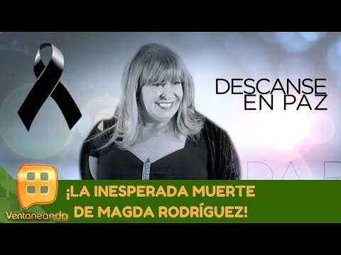La inesperada muerte de Magda Rodríguez. | Programa del 02 de noviembre 2020 | Ventaneando