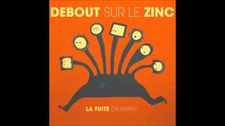 Debout sur le Zinc - 08 - L'équilibriste [La fuite en avant]