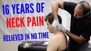 16 Years of Neck Pain Relieved In No Time (REAL RESULTS!!!!)