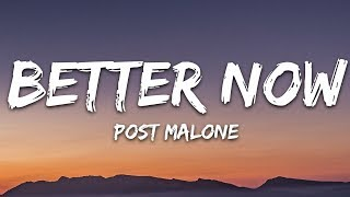 Post Malone - Better Now (Lyrics)