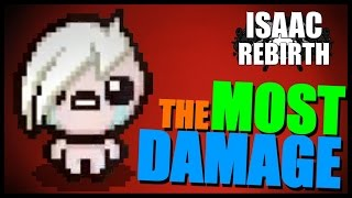 THE MOST DAMAGE - Isaac Rebirth [97]
