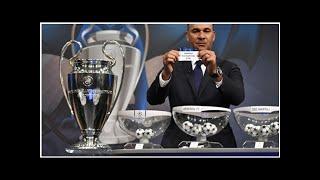 LIVE-TICKER: Die Auslosung zur Champions League 2018/19 live |
