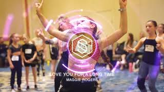 MAGGIE ROGERS - LOVE YOU FOR A LONG TIME | LYRICAL | #DANCERPLAYLIST EP. 350