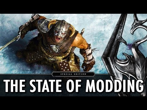 The State of Modding : Skyrim Special Edition