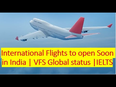 International Flights Opening Soon In India|Visa Application Center Opening For Canada(VFS) | Canada