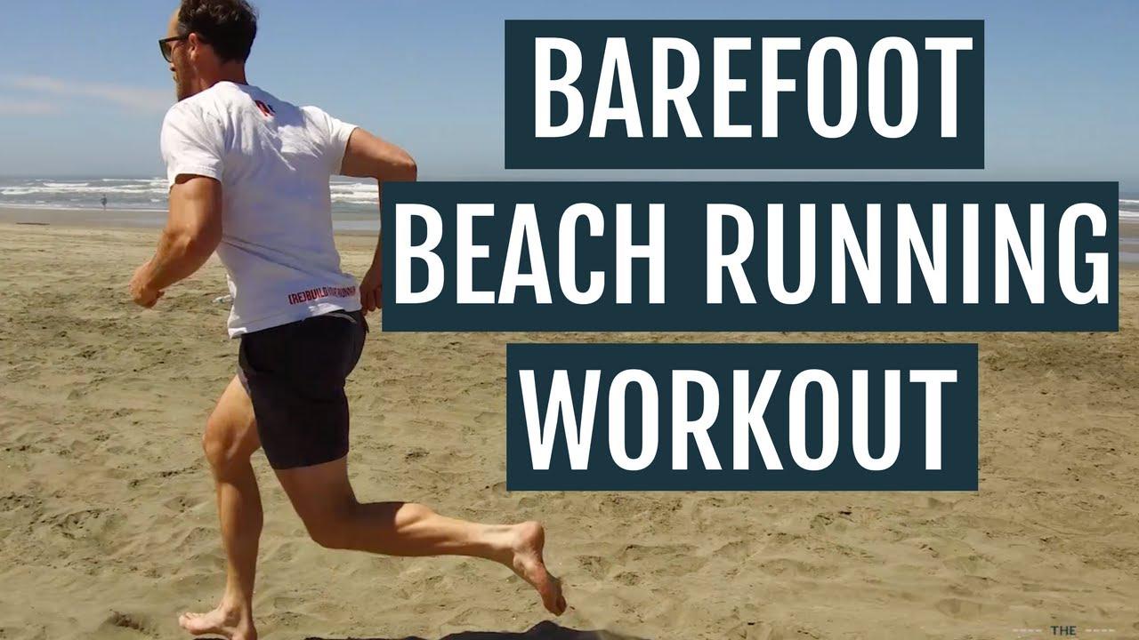 Barefoot Beach Running Workout - YouTube