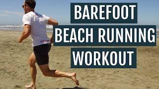 Barefoot Beach Running Workout