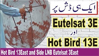 How to Set Hot Bird 13East and Side LNB Eutelsat 3East