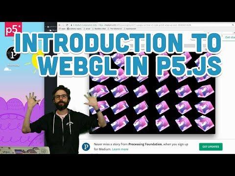 18.1: Introduction to WebGL in p5.js - WebGL and p5.js Tutorial