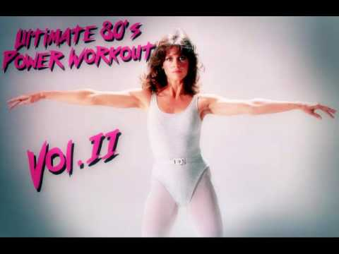 Ultimate 80's Power Workout Compilation Mix Vol II