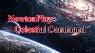 celestial Command Tutorial