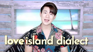 Love Island Dialect Words & Phrases / What Love Islanders Say Means
