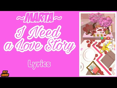 Marta  I Need a Love Story Lyrics ● Dancing Line ● The Valentines