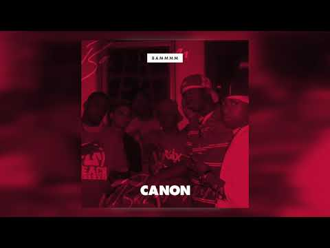 Canon - BAMMM ft. Derek Minor & Byron Juane