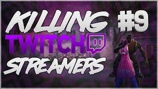 Fortnite   Killing twitch streamers #9 (00flour)