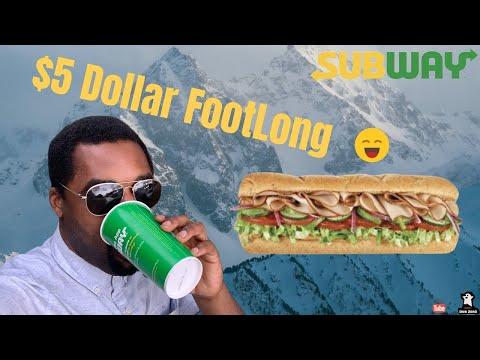Subway's Five Dollar Foot Long...*Must Watch*