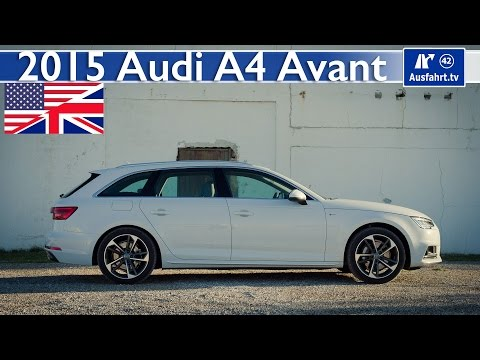 2015 Audi A4 Avant B9 - Full Test, In-Depth Review and Test ( English)