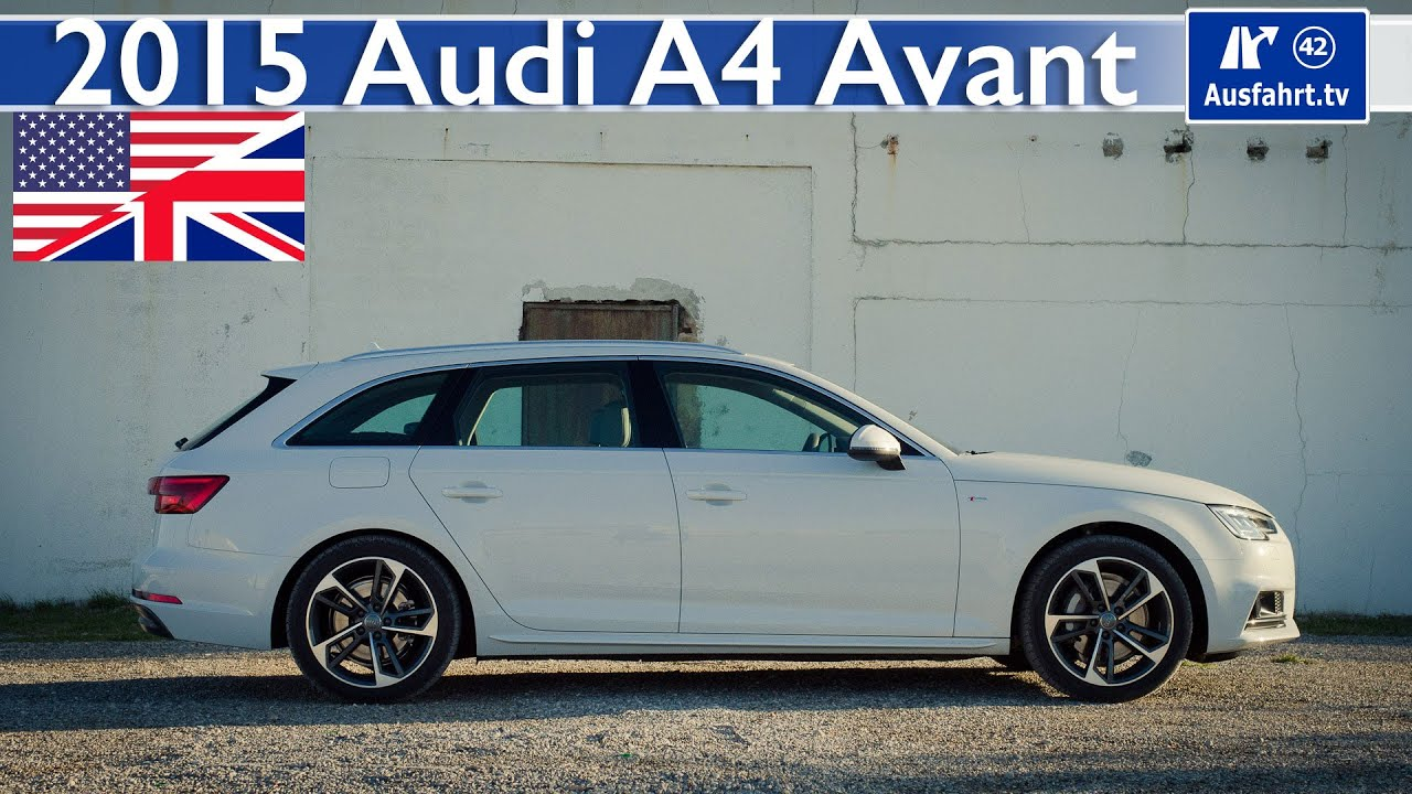 2015 audi a4 avant b9 full test in depth review and test english. Black Bedroom Furniture Sets. Home Design Ideas