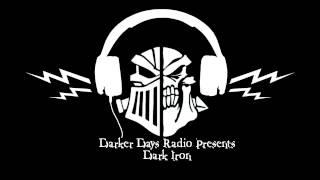 Darker Days Radio Darkling #32 - Dark Iron