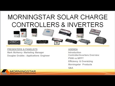 Morningstar Solar Charge Controllers & Inverters February 23, 2017