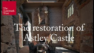 The restoration of Astley Castle | The Landmark Trust