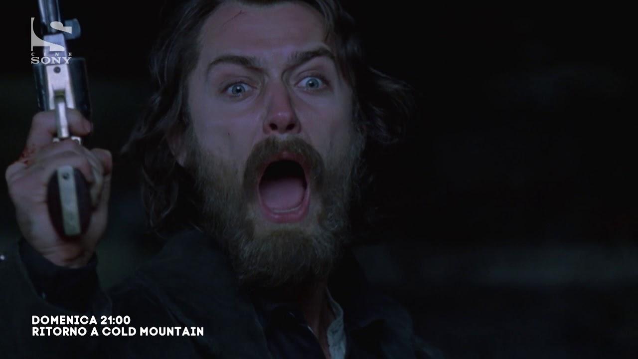 Ritorno A Cold Mountain Youtube