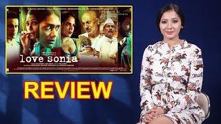 Love Sonia Movie Review By Pankhurie Mulasi I Rajkummar Rao, Manoj Bajpayee, Richa Chadha
