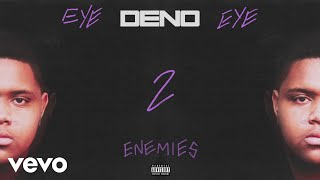 Deno - Enemies (Audio)