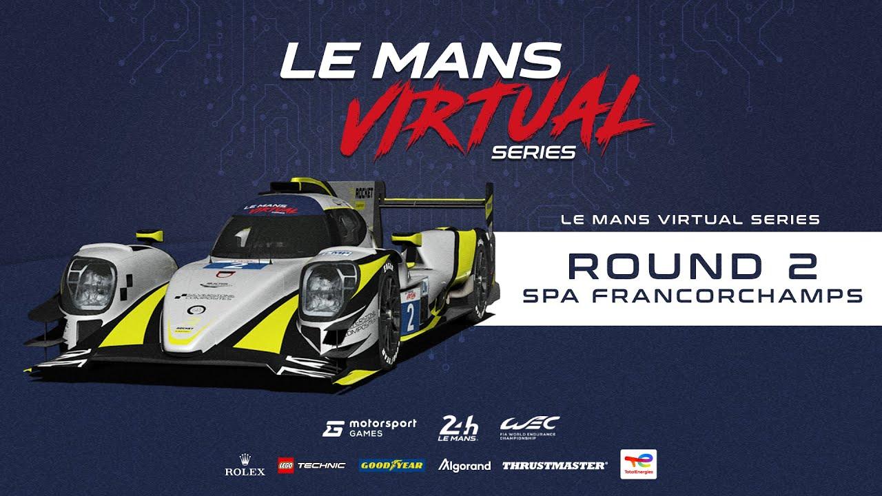 LIVE: Le Mans Virtual Series: Round 2 - Spa-Francorchamps