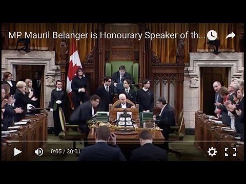 MP Mauril Belanger is Honourary Speaker of the House of Commons