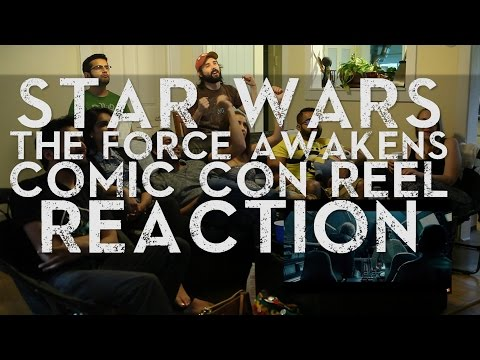 Star Wars: The Force Awakens - Comic-Con Reel - Group Reaction