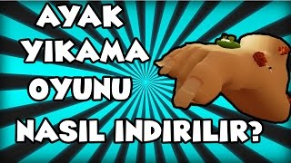 ayak temizleme oyunu ashi wash indirme kurma how to download with eng subs