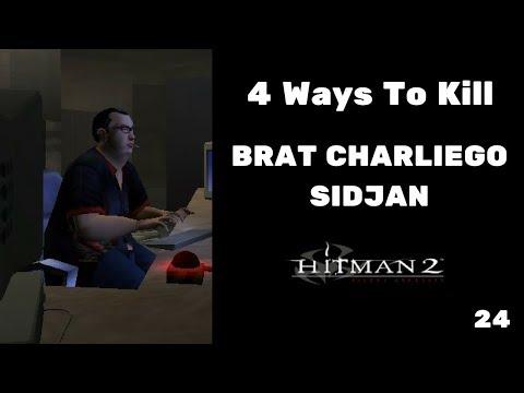 4 Ways To Kill Brat Charliego Sidjan #24 - Hitman Silent Assassin  