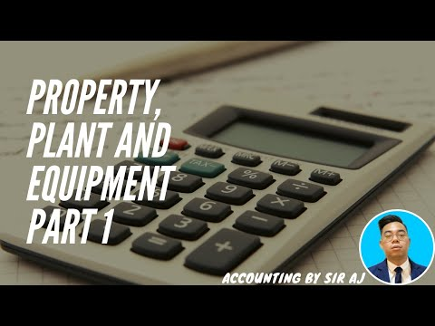 FAR | PROPERTY, PLANT AND EQUIPMENT PART 1
