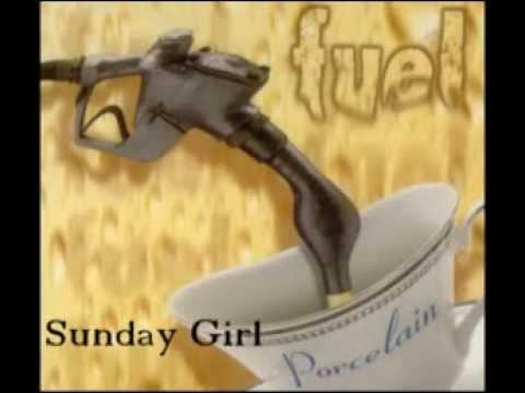 Sunday Girl - Fuel (Porcelain Version)