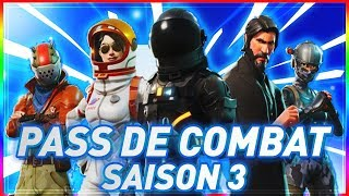 FORTNITE ON DECET ALL THE COMBAT SAISON PASS 3 !!!
