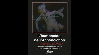 23 - GARPAN, « The humanoid of L'Annonciation / L'humanoïde de L'Annonciation »