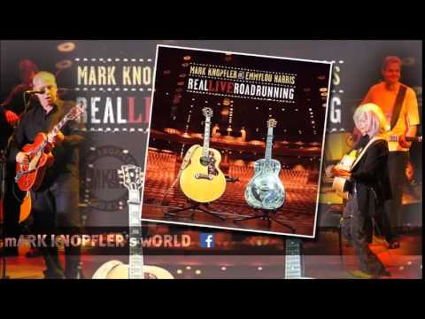MARK KNOPFLER and EMMYLOU HARRIS - Romeo and Juliet - Real LiveRoadrunning