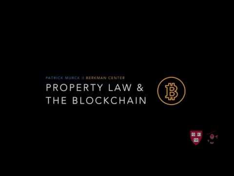 Patrick Murck on Property Law and the Blockchain