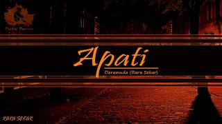 Rara Sekar - Apati  (Unofficial Lyric Video)