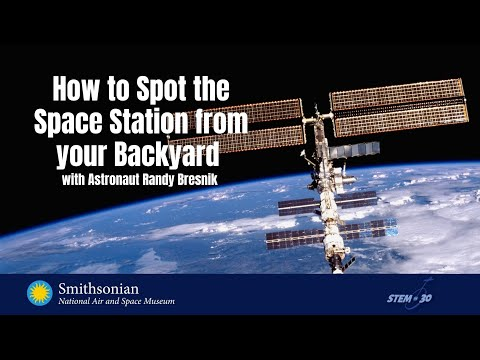 How to Spot the Space Station from Your Backyard - ISS Science