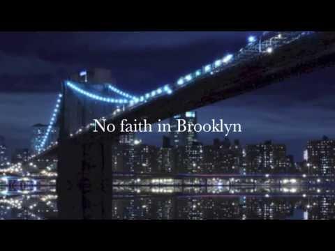 No faith in Brooklyn - Lyrics