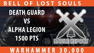 BoLS Battle Report #218 | Death Guard vs Alpha Legion | Warhammer 30K Heresy Era
