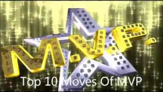 Top 10 Moves Of MVP