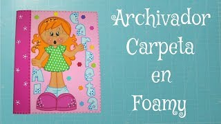 DIY Carpeta, Archivador, File en Foami, Goma Eva, Microporoso, Easy Crafts
