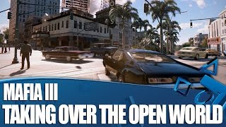 Mafia 3 - How You'll Take Over The Coolest Open World on PS4